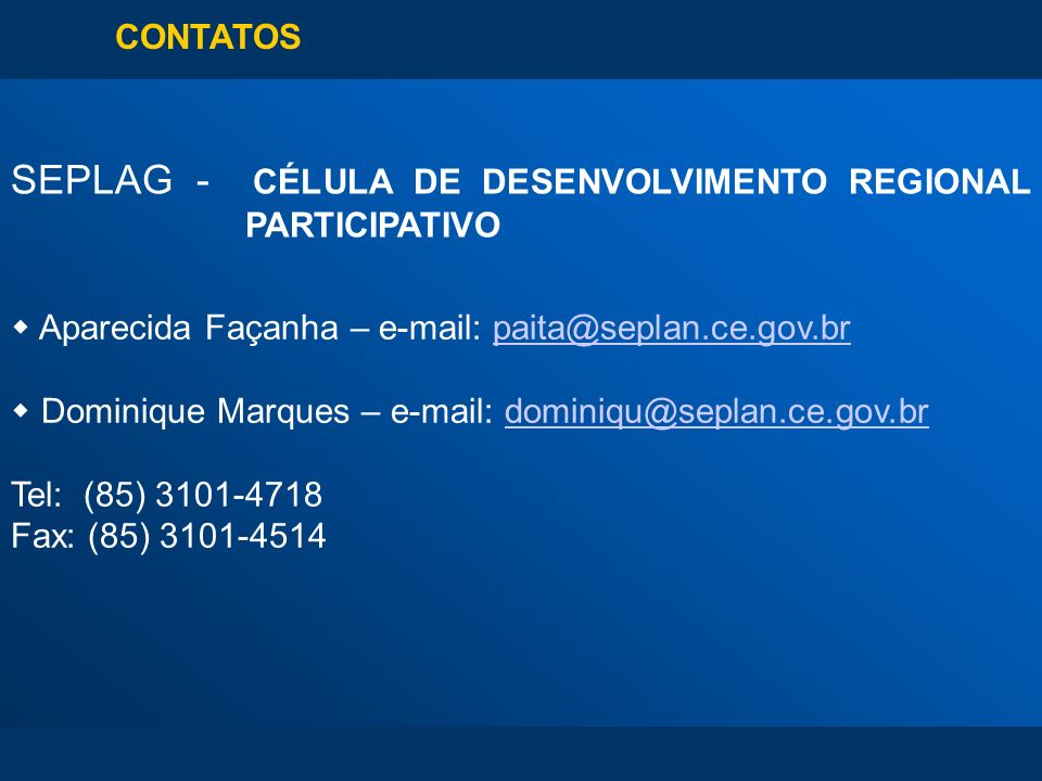 SEPLAG - CÉLULA DE DESENVOLVIMENTO REGIONAL PARTICIPATIVO