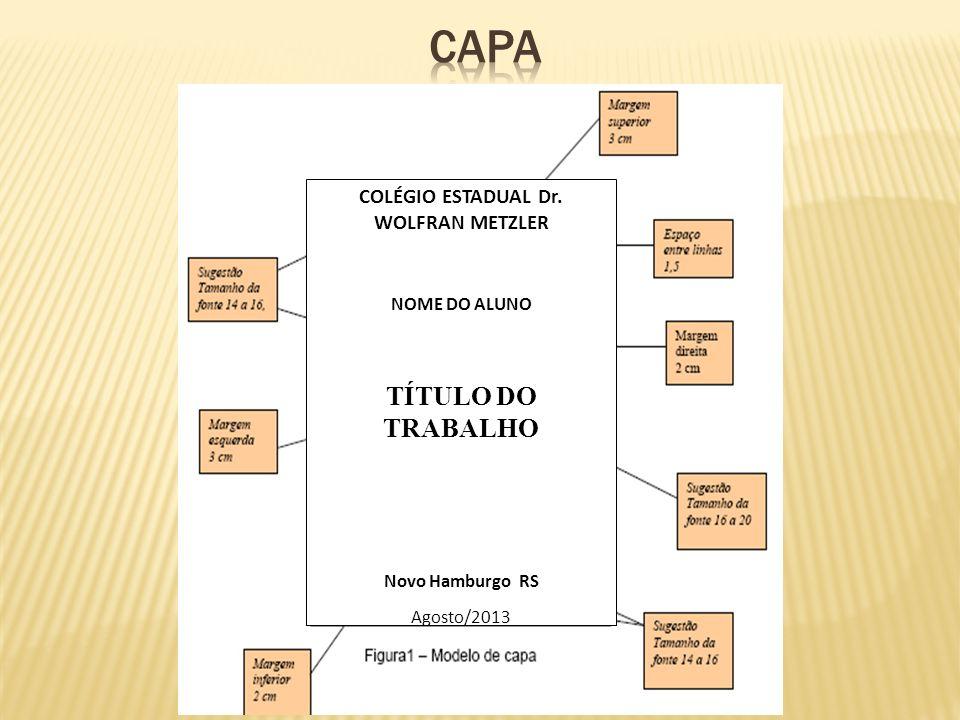 COLÉGIO ESTADUAL Dr. WOLFRAN METZLER