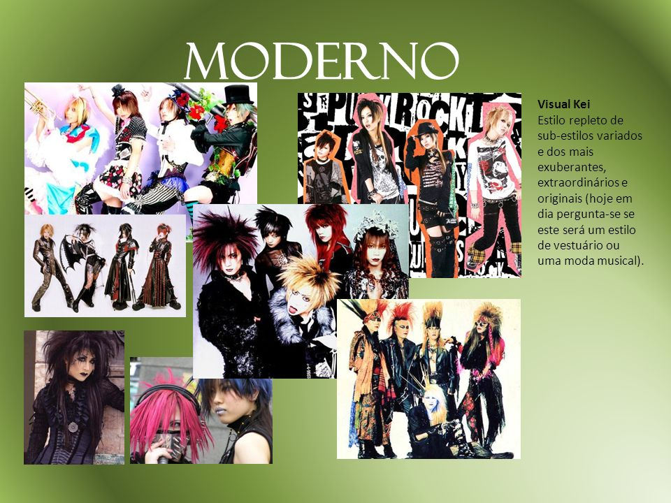Moderno Visual Kei.