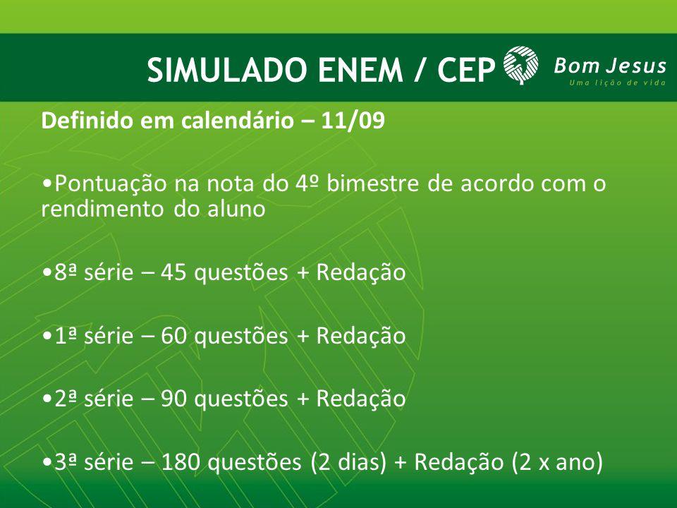 SIMULADO ENEM / CEP Definido em calendário – 11/09