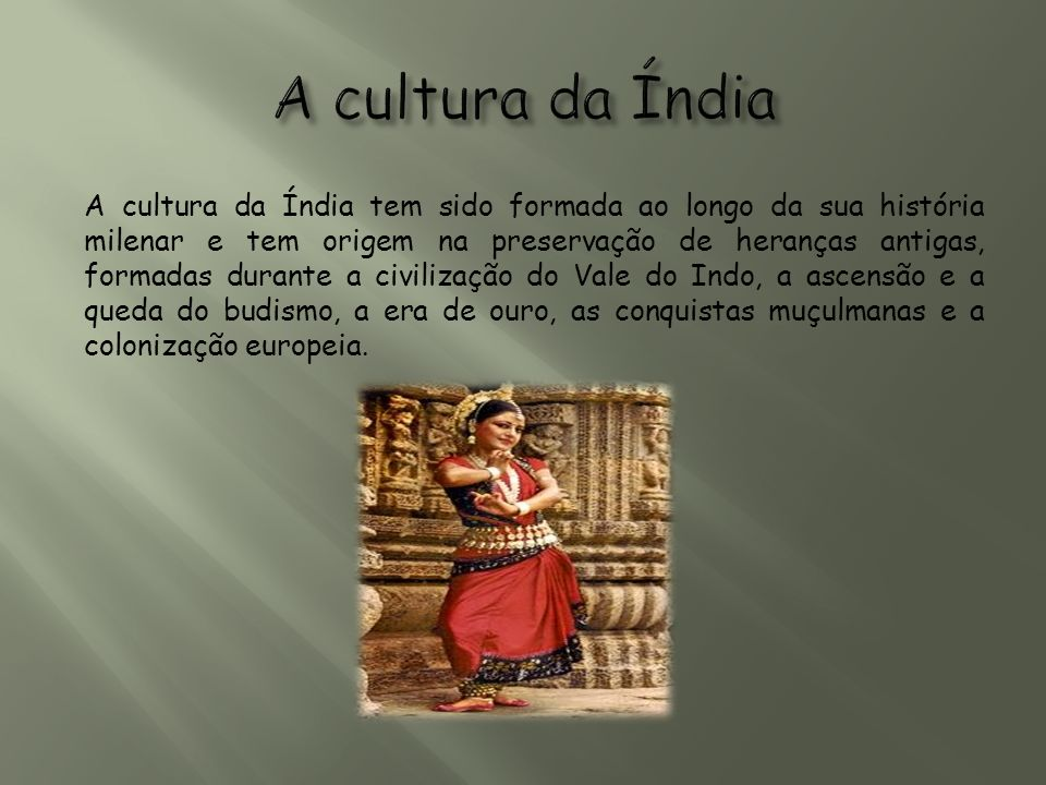 A cultura da Índia