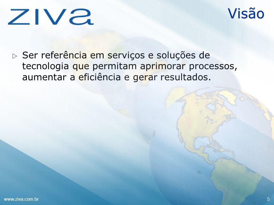 Visão Ser referência em serviços e soluções de tecnologia que permitam aprimorar processos, aumentar a eficiência e gerar resultados.
