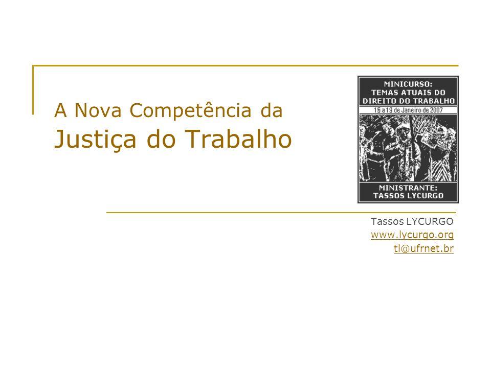 A Nova Competência da Justiça do Trabalho