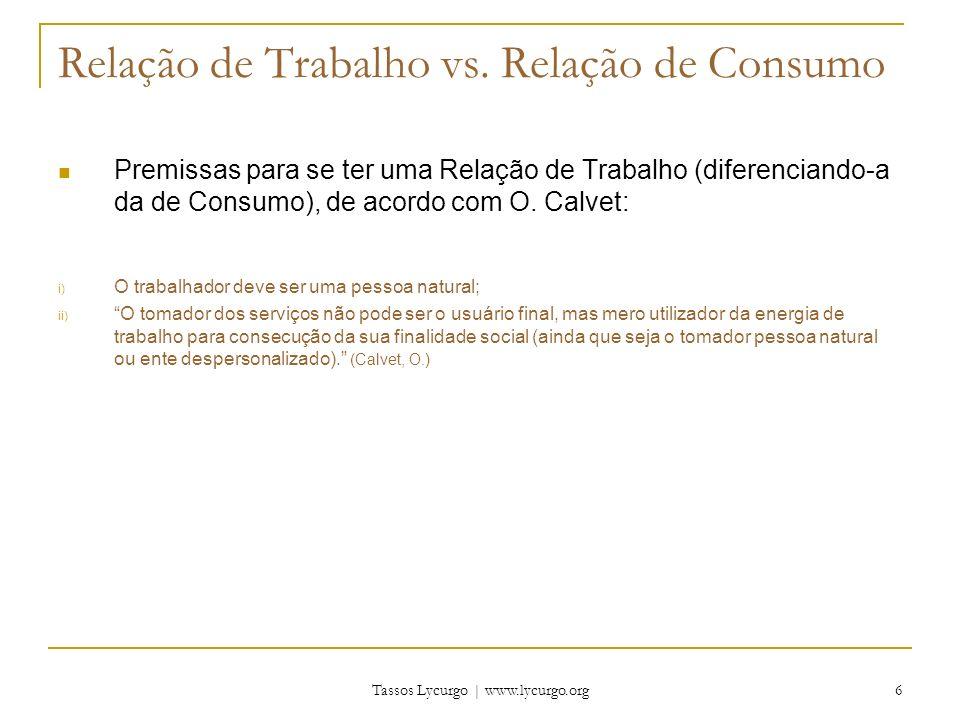 Relação de Trabalho vs. Relação de Consumo