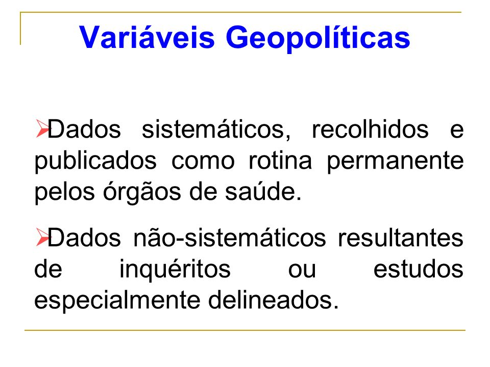 Variáveis Geopolíticas