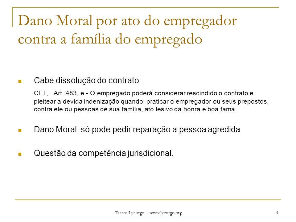 Dano Moral por ato do empregador contra a família do empregado