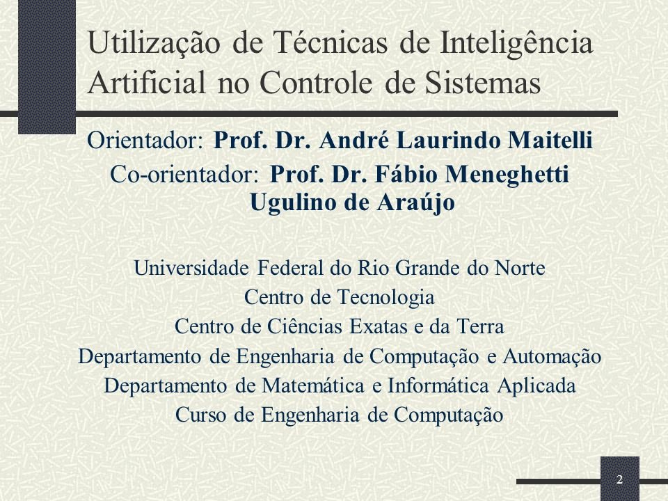 Utilização de Técnicas de Inteligência Artificial no Controle de Sistemas