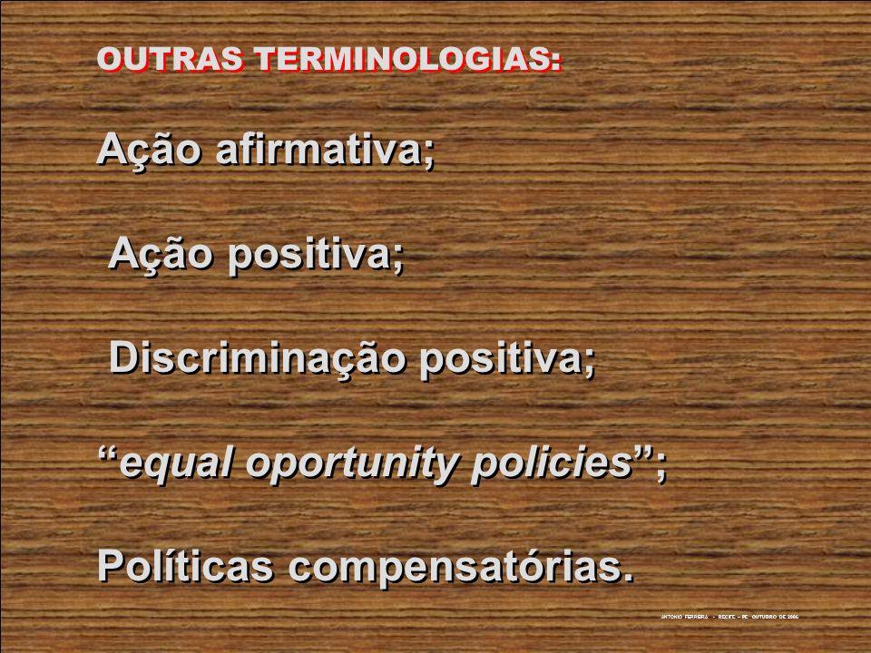 OUTRAS TERMINOLOGIAS: