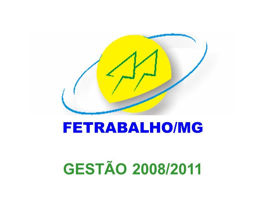 FETRABALHO/MG GESTÃO 2008/2011