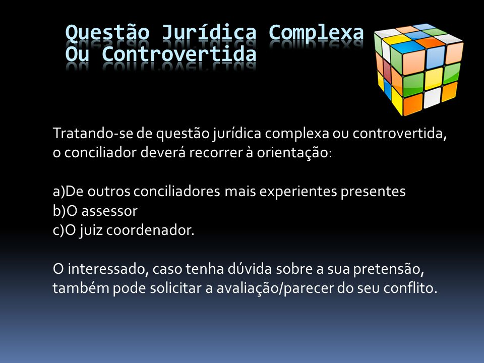 Questão Jurídica Complexa Ou Controvertida