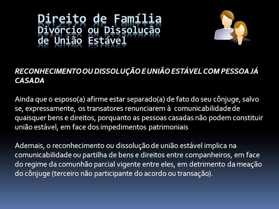 Direito de Família Divórcio ou Dissolução de União Estável
