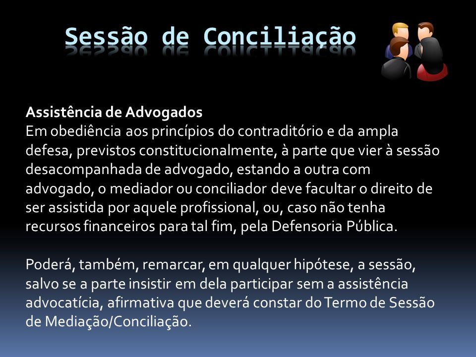 Sessão de Conciliação Assistência de Advogados