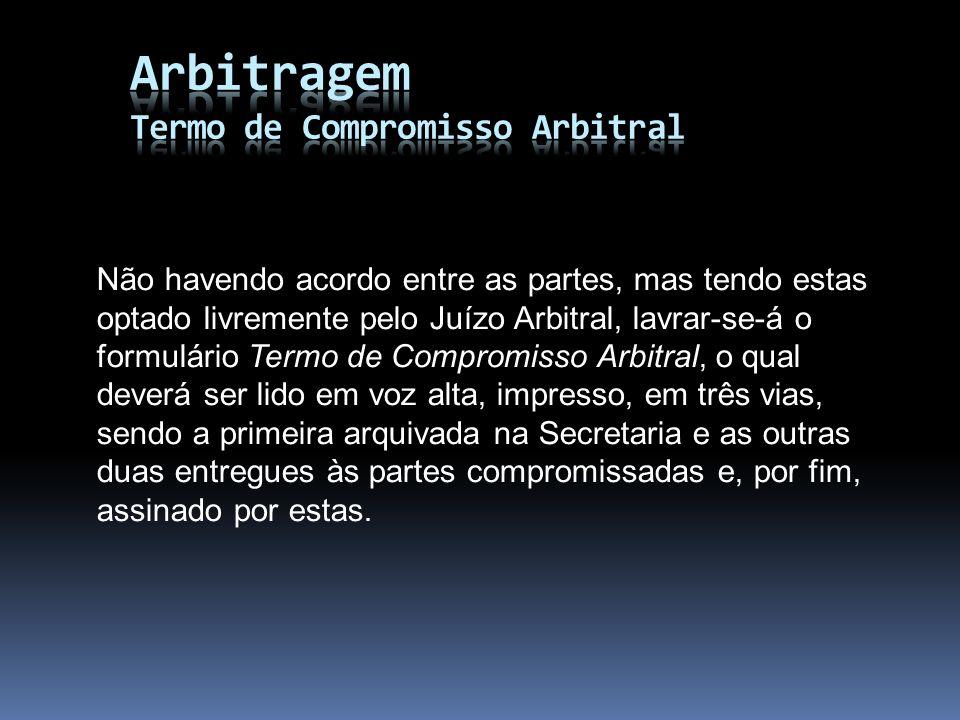 Arbitragem Termo de Compromisso Arbitral