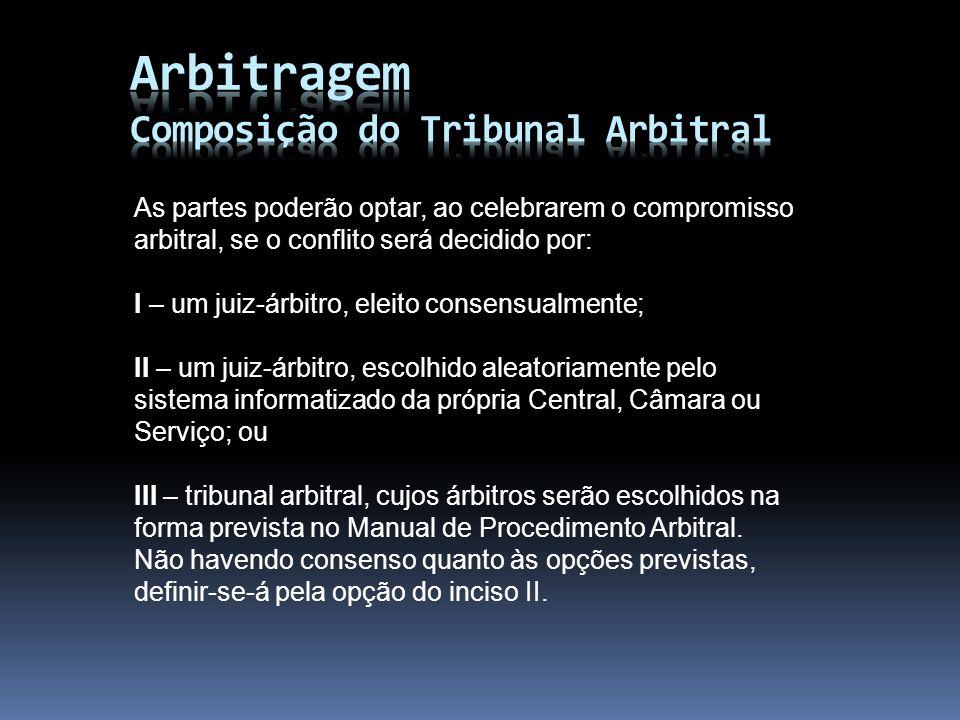 Arbitragem Composição do Tribunal Arbitral