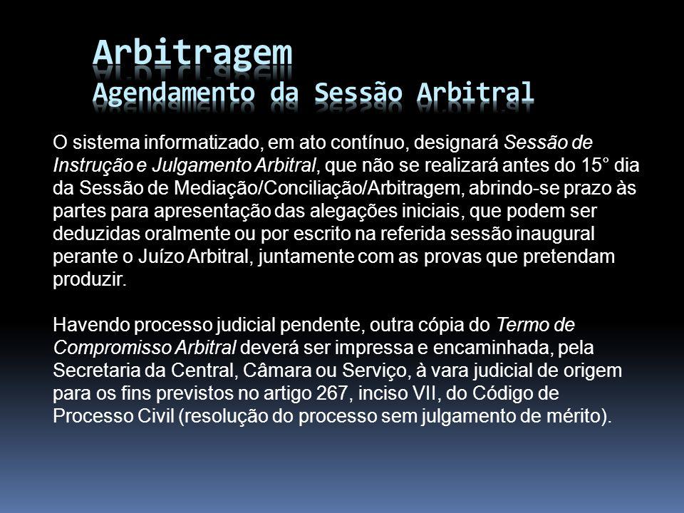 Arbitragem Agendamento da Sessão Arbitral