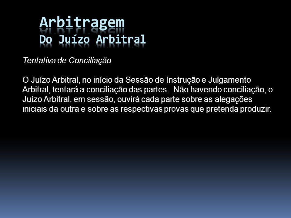 Arbitragem Do Juízo Arbitral Tentativa de Conciliação