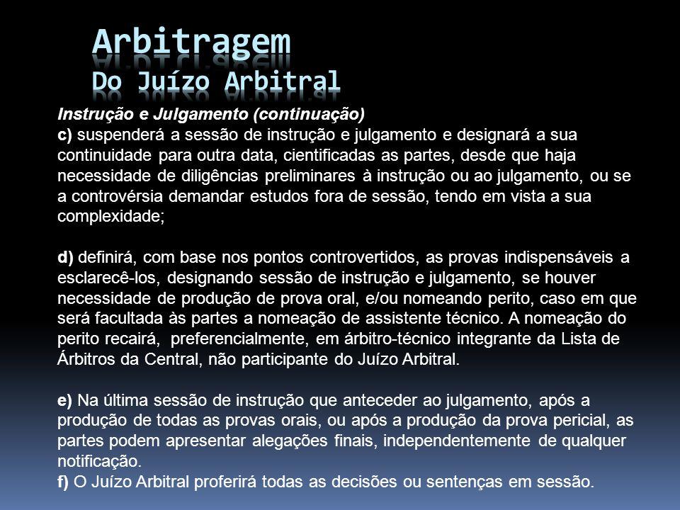 Arbitragem Do Juízo Arbitral Instrução e Julgamento (continuação)