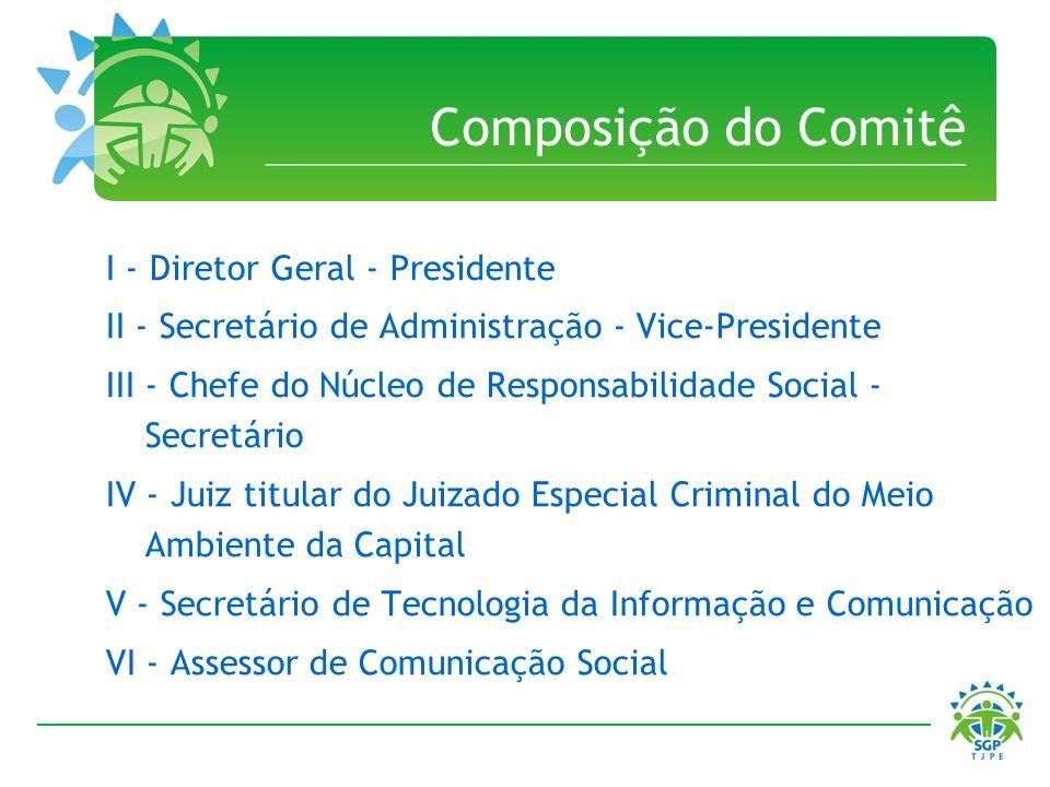 Composição do Comitê I - Diretor Geral - Presidente