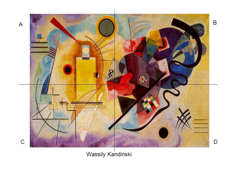 B A C D Wassily Kandinski