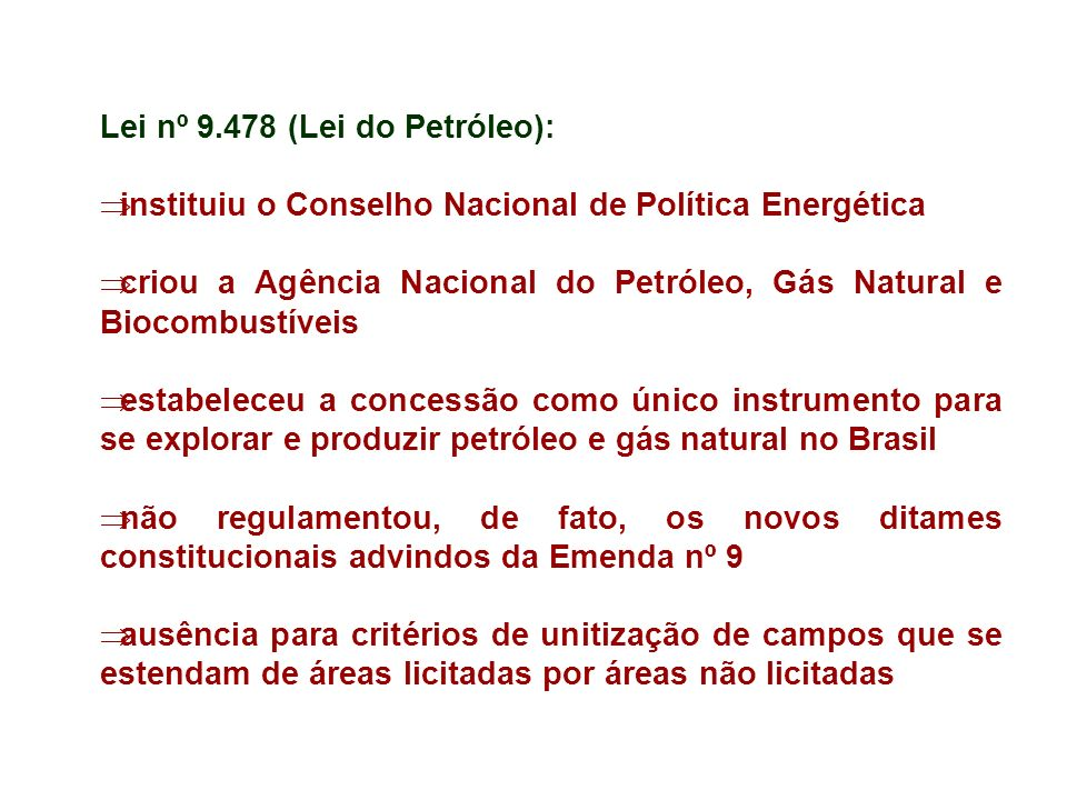 Lei nº 9.478 (Lei do Petróleo):