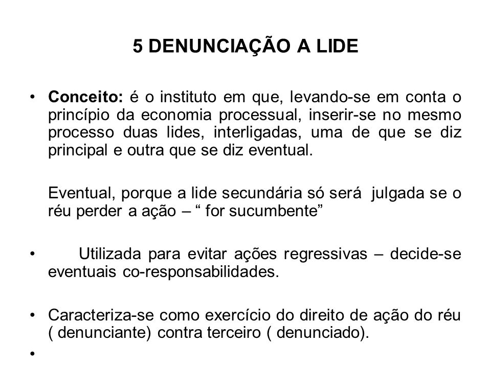 5 DENUNCIAÇÃO A LIDE