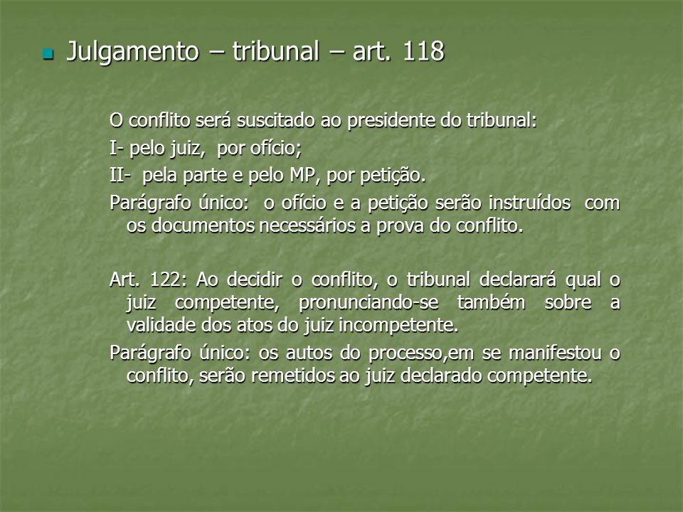 Julgamento – tribunal – art. 118
