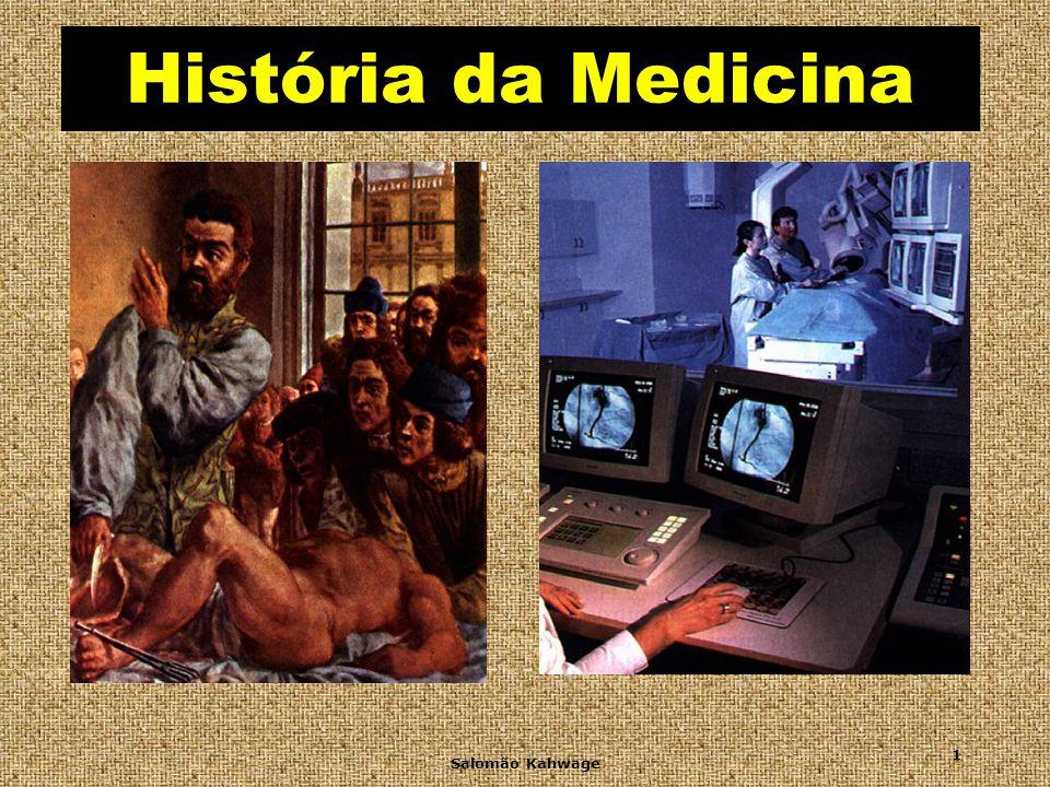 História da Medicina Salomão Kahwage