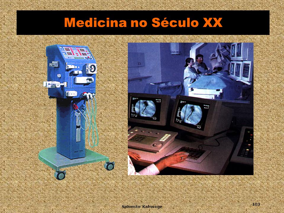 Medicina no Século XX Salomão Kahwage