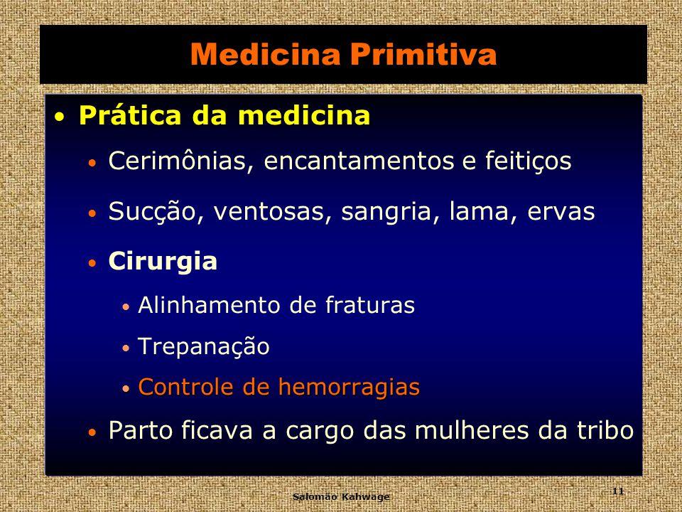 Medicina Primitiva Prática da medicina