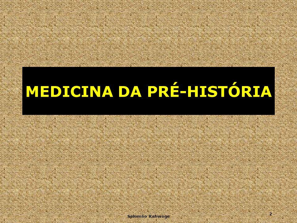 MEDICINA DA PRÉ-HISTÓRIA