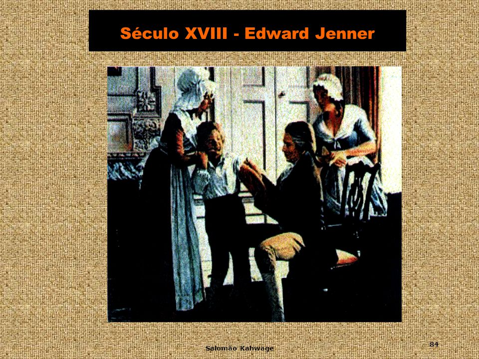 Século XVIII - Edward Jenner