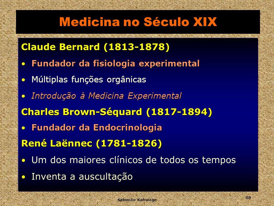 Medicina no Século XIX Claude Bernard (1813-1878)