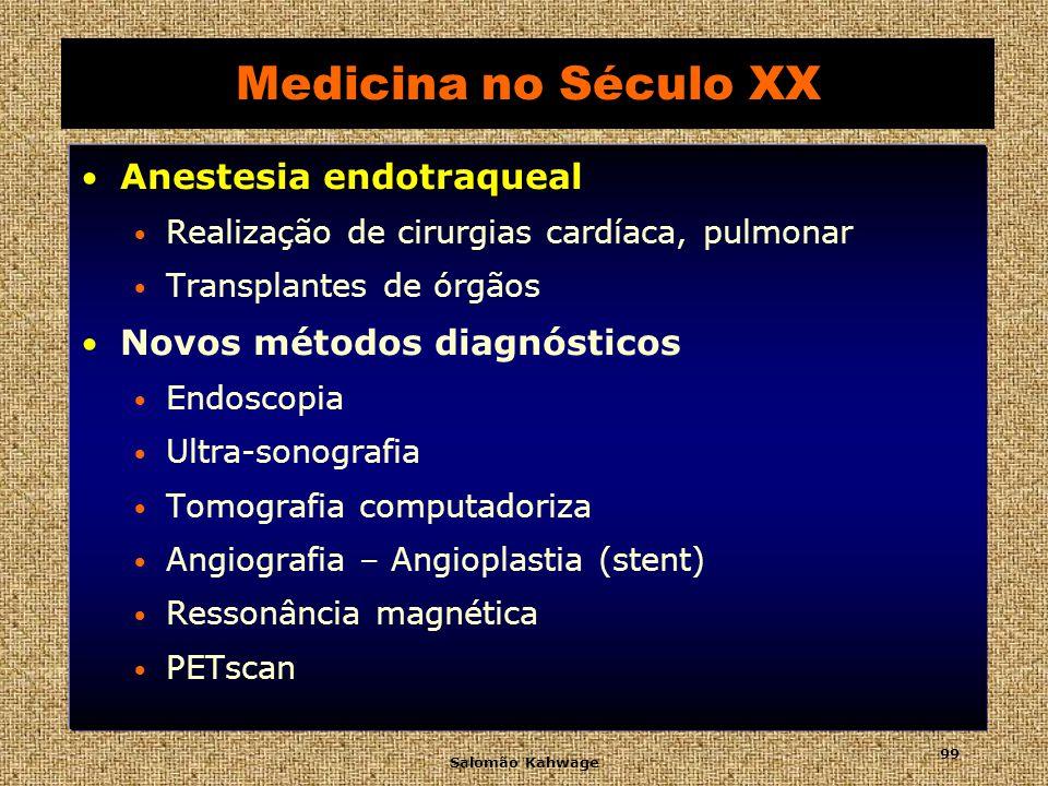 Medicina no Século XX Anestesia endotraqueal
