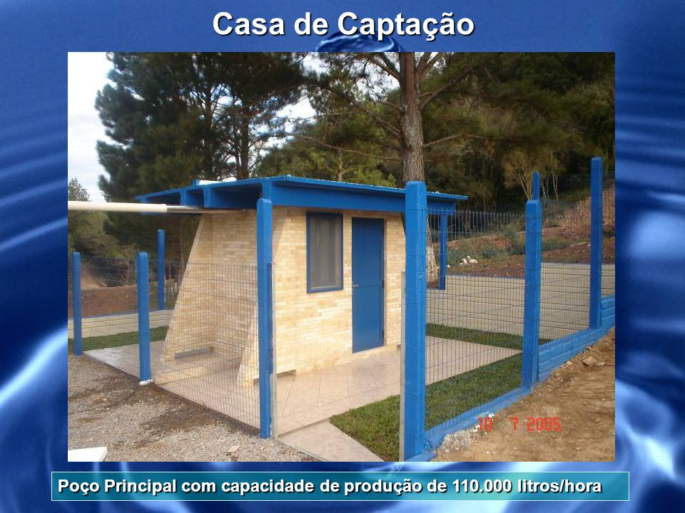Casa de Captação Poço Principal com capacidade de produção de 110.000 litros/hora