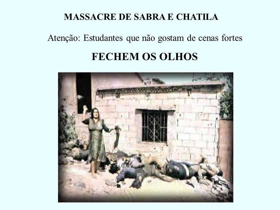 MASSACRE DE SABRA E CHATILA