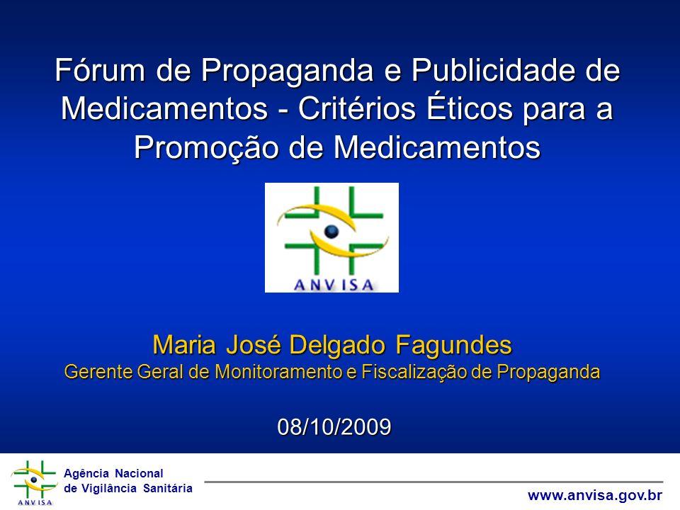 Fórum de Propaganda e Publicidade de Medicamentos - Critérios Éticos para a Promoção de Medicamentos