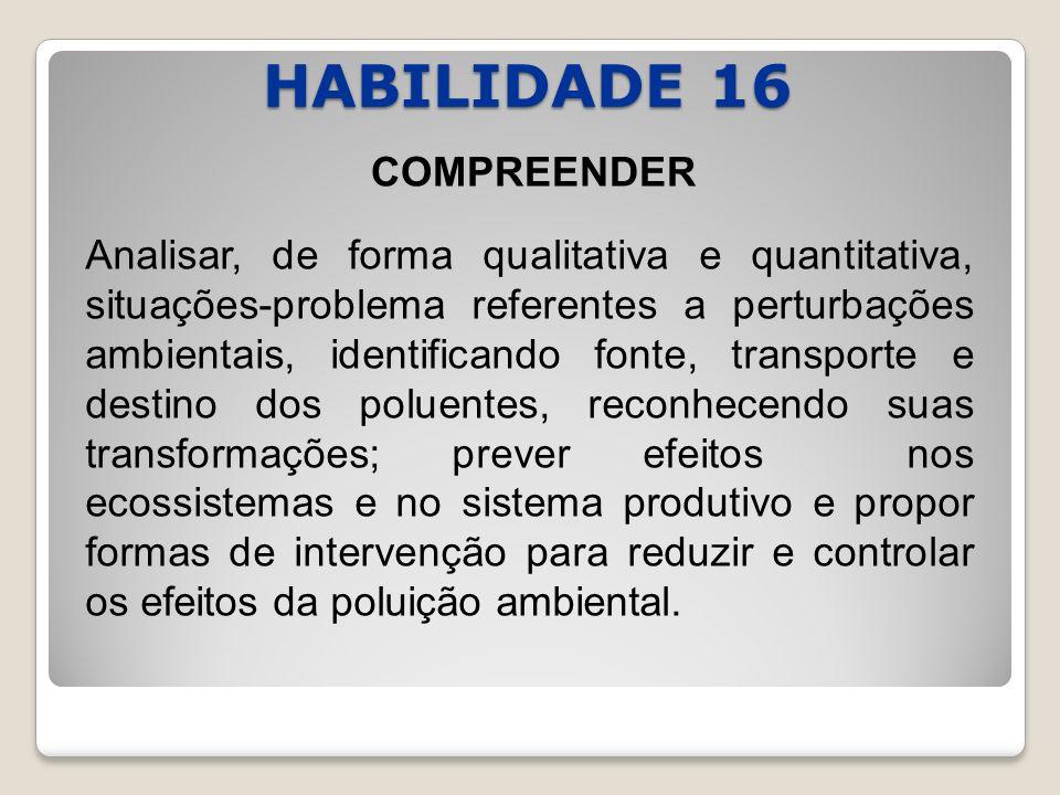 HABILIDADE 16 COMPREENDER