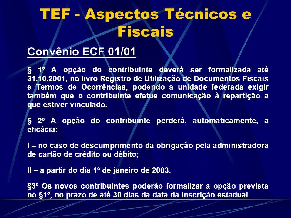 TEF - Aspectos Técnicos e Fiscais