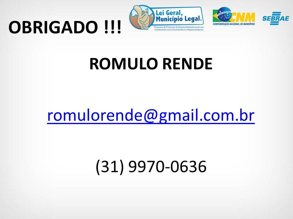 ROMULO RENDE romulorende@gmail.com.br (31) 9970-0636