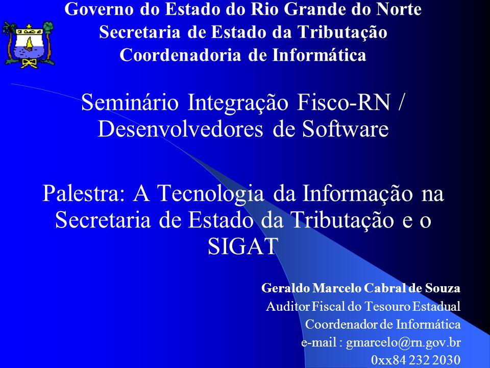 Seminário Integração Fisco-RN / Desenvolvedores de Software