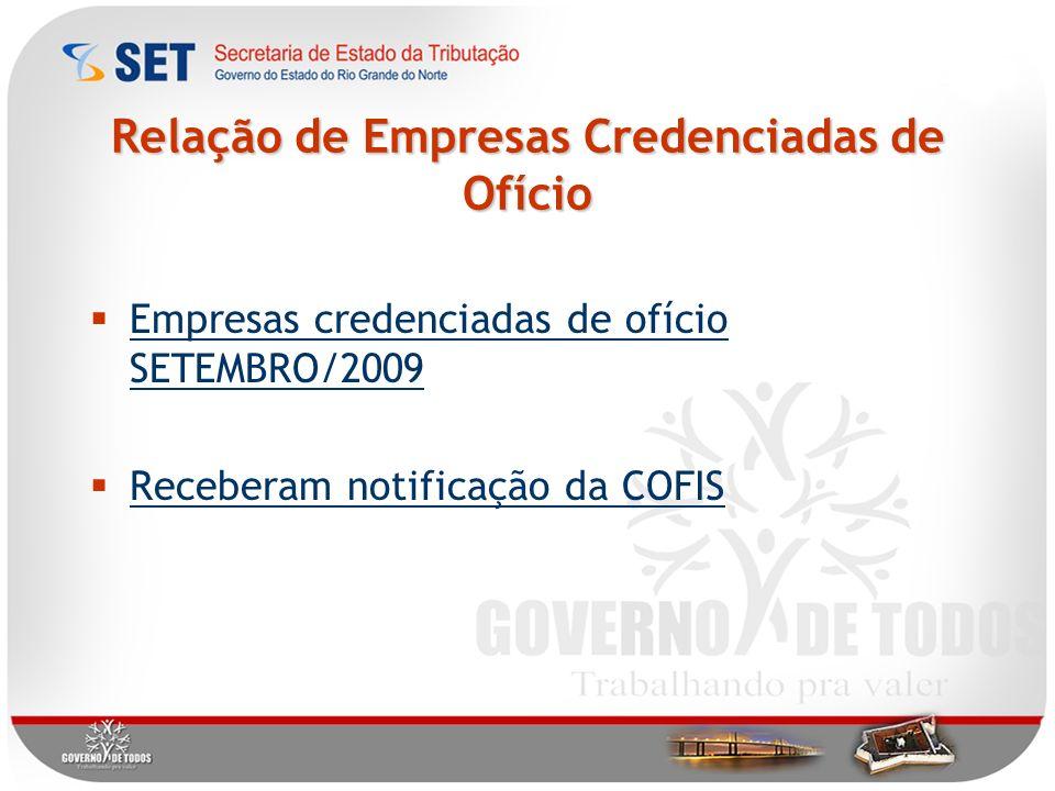 Relação de Empresas Credenciadas de Ofício