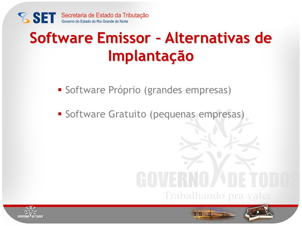 Software Emissor – Alternativas de Implantação