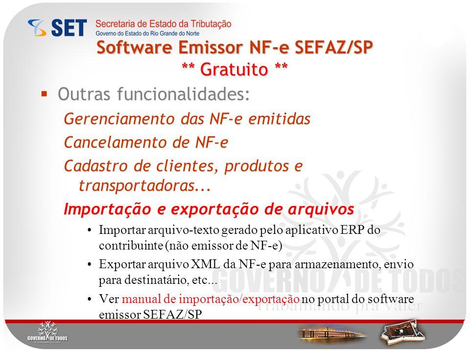 Software Emissor NF-e SEFAZ/SP ** Gratuito **