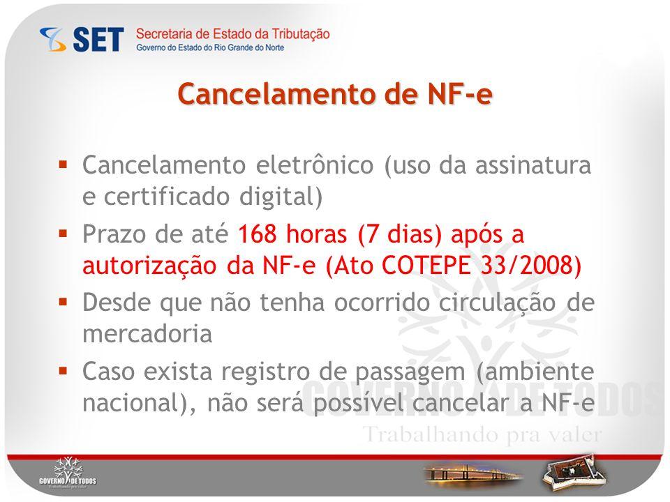 Cancelamento de NF-e Cancelamento eletrônico (uso da assinatura e certificado digital)