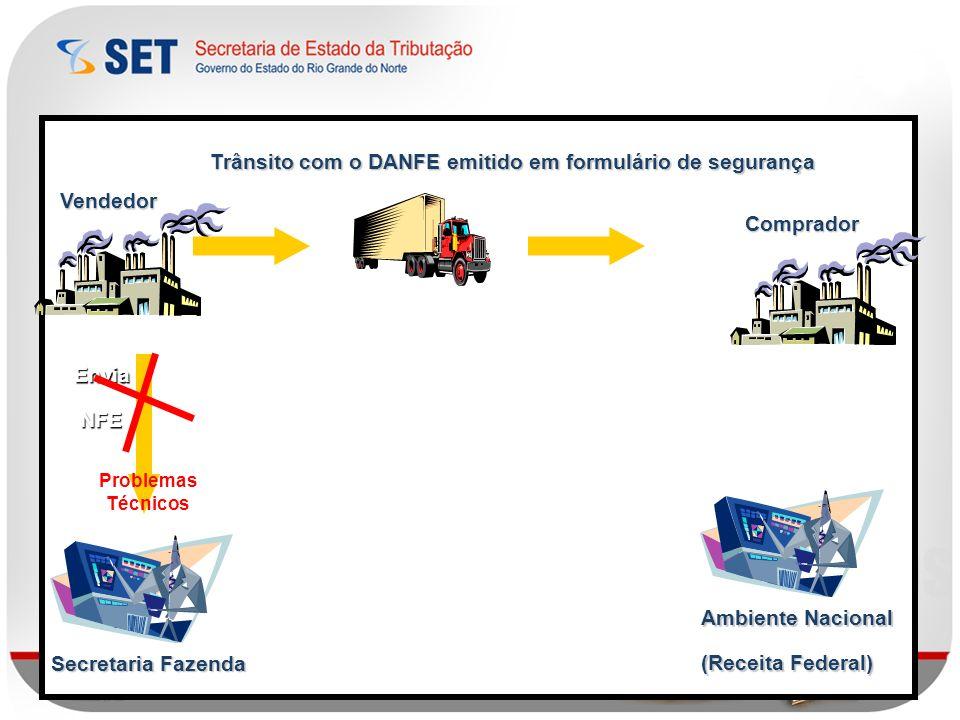 Trânsito com o DANFE emitido em formulário de segurança Vendedor
