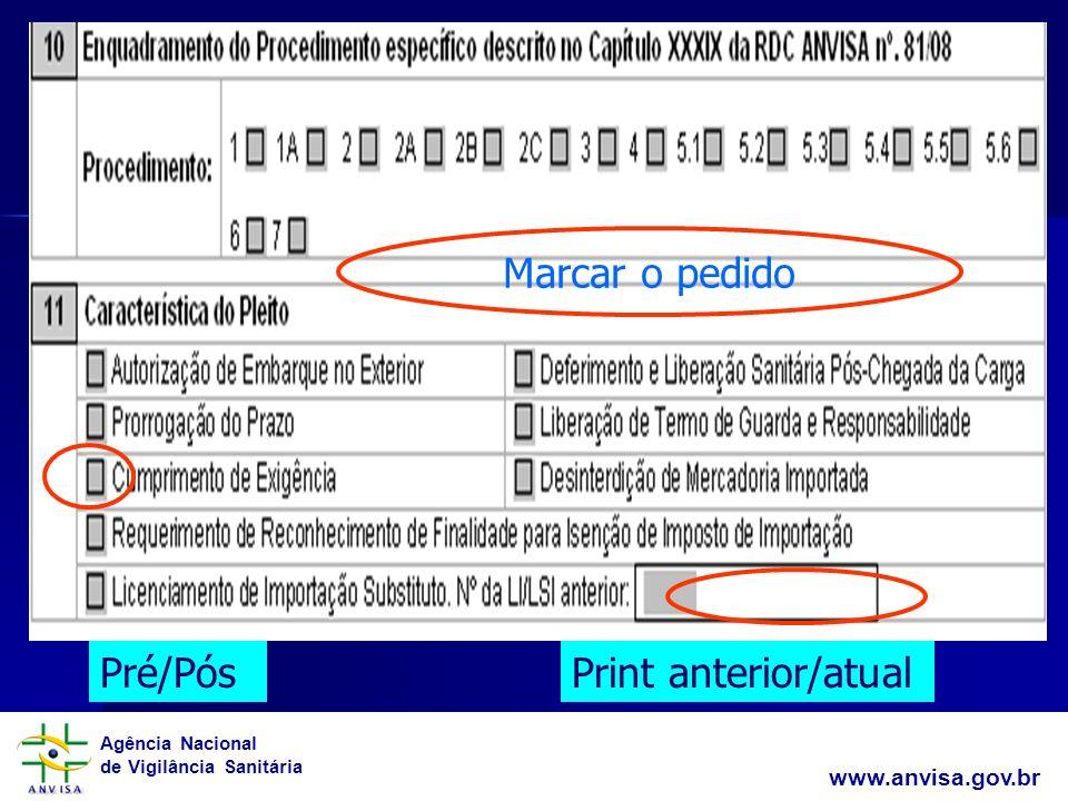 Marcar o pedido Pré/Pós Print anterior/atual