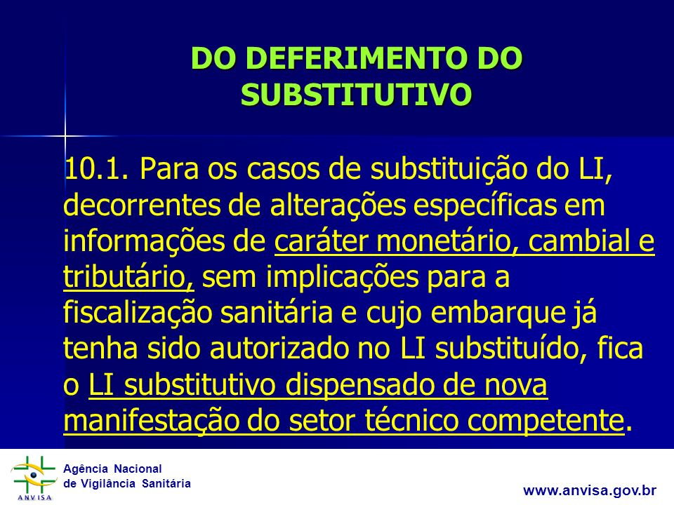 DO DEFERIMENTO DO SUBSTITUTIVO