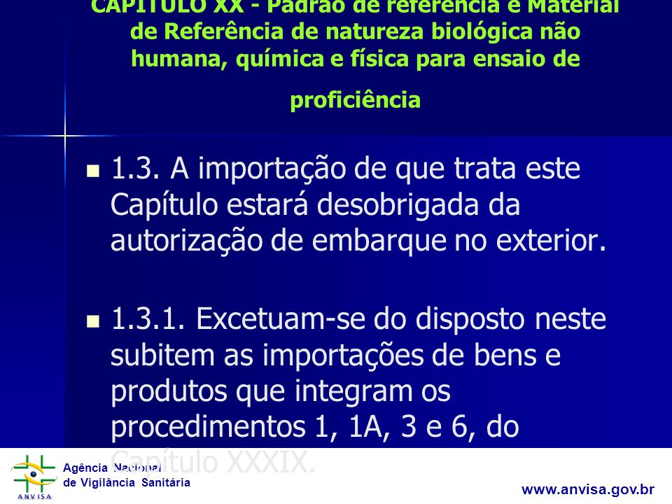 CAPÍTULO XX - Padrão de referência e Material de Referência de natureza biológica não humana, química e física para ensaio de proficiência