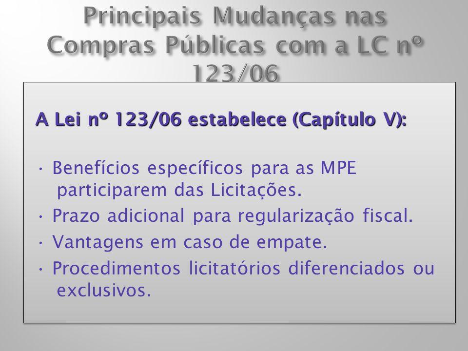 Principais Mudanças nas Compras Públicas com a LC nº 123/06