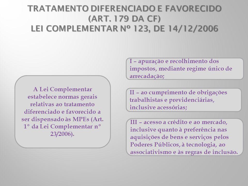 TRATAMENTO DIFERENCIADO E FAVORECIDO (ART